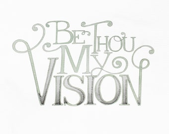 Be Thou My Vision print