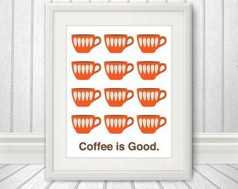 Coffee is Good, Mid Century Art, Coffee Print, Kitchen Art - 8x10