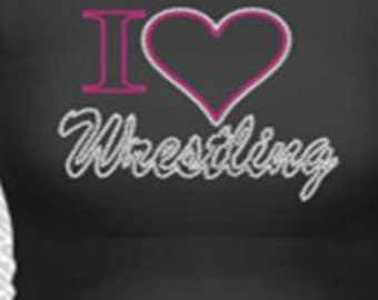 I (love) Wrestling shirt made with crystal rhinestones
