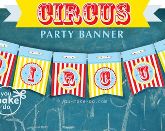 INSTANT DOWNLOAD circus birthday banner circus party banner circus party printables 1st birthday boy banner 1st birthday carnival party PDF