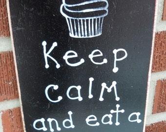 Keep calm and eat a cupcake sign