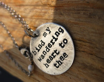 Bind My Wandering Heart to Thee necklace