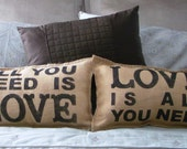 Set of 2 All You Need Is Love Burlap Pillows