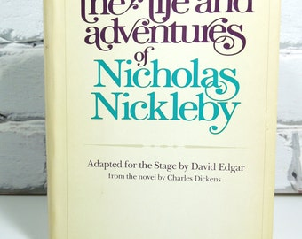 Vintage Nicholas Nickleby Hardback Book. Stage Adaptation. Circa 1981. Charles Dickens Fans. English Country Home Decor. Photo Prop.