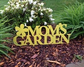 Mom's Garden Decor Sign - Garden Flower Stake - Metal - Decor - Mom - Custom
