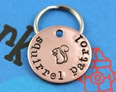 SMALL Dog or Cat Tag - Customized Metal Pet Tag - Handstamped - Unique Small Dog or Cat ID Tag -Squirrel Patrol