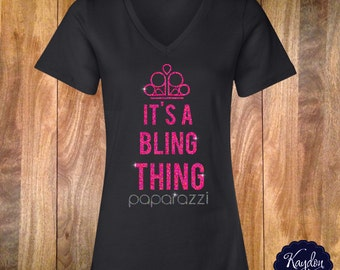 It's a Bling Thing Vneck Inspired by Paparazzi Jewlery Consultants