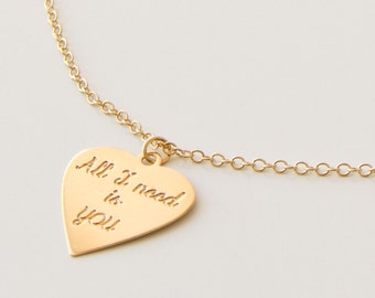 All I need is you in golden heart, Dainty necklace, Delicate heart pendant, Jewelry with words and meaning