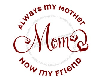 Always My Mother Now My Friend Square Tile Vinyl Wall Home Decal Sticker