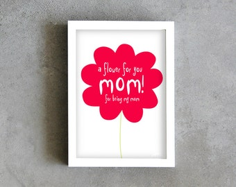 mom art print, mothers day print, a flower for you mom, mother print, mum poster, mum red flower, love mother print decoration, mom wall art