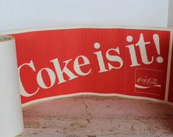 "Vintage ""Coke is it"" Coca-Cola Promotional Banner"