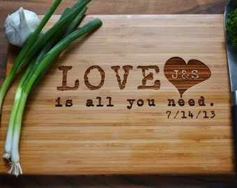 "Personalized Cutting Board,""Love is all you need"", Engraved Bamboo Wood for Wedding, Anniversary Gift"