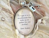 Jane Austen quote necklace, Pride and Prejudice quote pendant, 'Perhaps it is our imperfections...'
