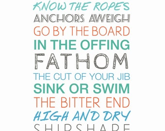 Nautical Sayings 11x14 Sailing - Boating - Ocean - Sea - Typography - Art Print