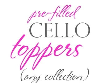 Pre-FILLED CELLO TOPPERS - The Celebration Shoppe