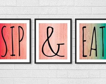 Dining Room Art - Kitchen Prints Wall Art - Modern Set of 3 Sip Wine and Eat Food - Ombre Kitchen Signs Decor Red, Coral, Turquoise / Aqua