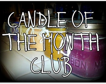 8oz Soy Candle of The Month Club - 6 Month Membership - Valentines Day Gift - Monthly Candles