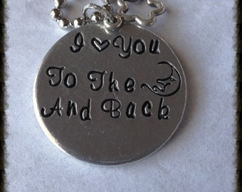 READY TO SHIP Hand Stamped I love you to the moon and back pendant