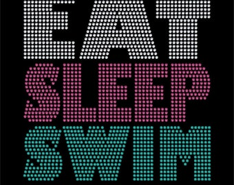 Eat Sleep Swim rhinestone transfer bling
