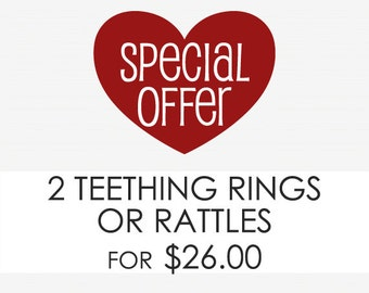 Choose Any Two Rattles or Teething Rings - Keepsake Toys
