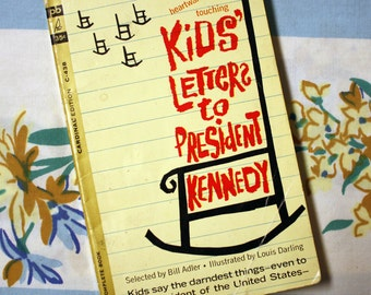 Kids' Letters To President Kennedy, 1962 paperback book