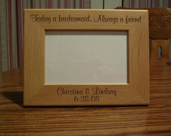 4 x 6 Bridesmaid picture frame
