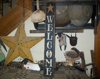WELCOME VERTICAL STAR Primitive Sign