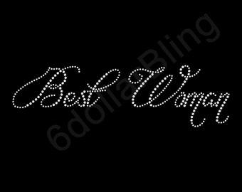 "Rhinestone Iron On Transfer ""Best Woman"" Crystal Bridal Design"