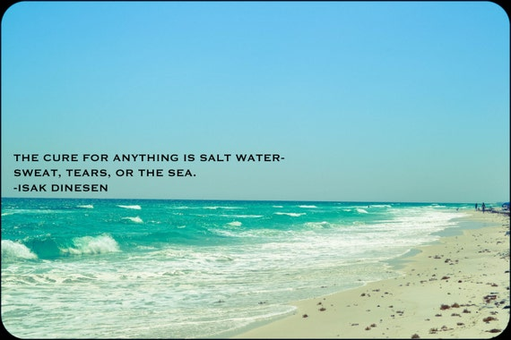 Salt Water Quote Sweat Tears Or The Sea. Isak By