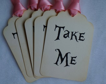 Alice in Wonderland Take Me tags, Vintage appearance Set of 15