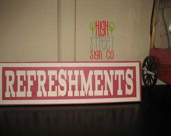 REFRESHMENTS Sign for your Bar, Living Room or Wedding