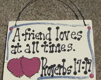 Crafts Wooden Scripture Sign 4012 A Friend Loves at all times