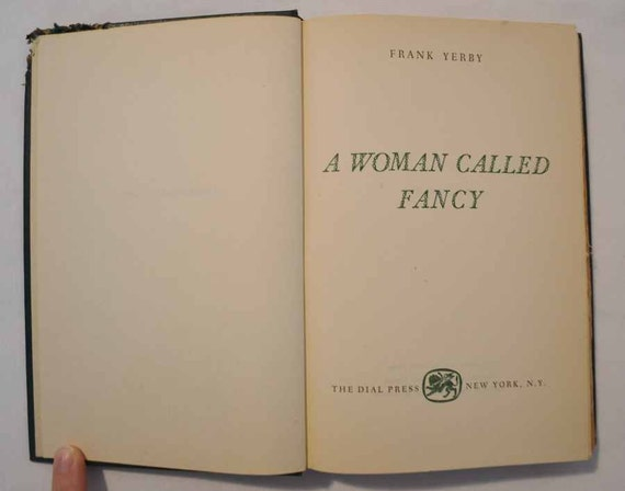 1951 A Woman Called Fancy by Frank Yerby