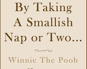 PRINTABLE Winnie The Pooh Nap Quote Poster