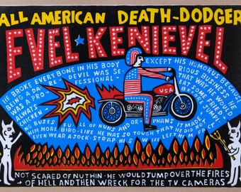 EVEL KENIEVEL- American Death-Dodger Hand Printed Woodblock Poster