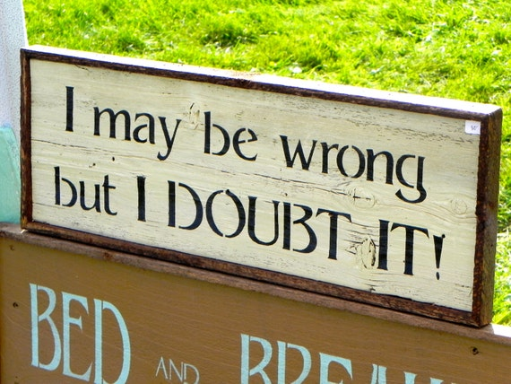 Handmade Wood Signs Rustic Decor Funny Signs by CrowBarDsigns