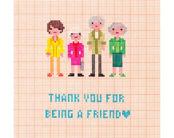 Thank You For Being A Friend - Golden Girls - Friend/Thank You Card