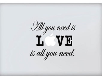 APPLE MACBOOK Love is all you need decal