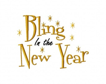 INSTANT DOWNLOAD Bling in the New Year Great for New Years Eve Holiday Machine Embroidery Design