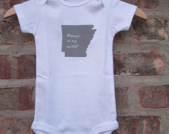 Always in my heARt (Arkansas) Screenprinted Baby bodysuit