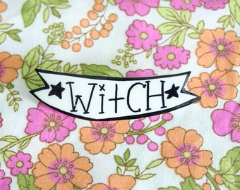 Witch Banner Brooch / Pin