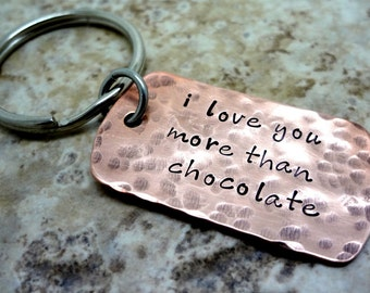 I Love You More Than Chocolate - Hand Stamped Key Chain-Friend Dad Husband BFF Fiance Partner - Mens Accessories