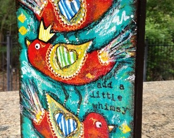 Add A Little Whimsy TRIO OF BIRDS original mixed media 6x8