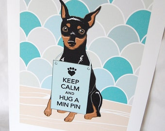 Keep Calm Min Pin with Scaled Background - 7x9 Eco-friendly Print