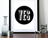 Typography poster print  retro graphic design inspirational quote mid century modern kitchen art office - Yes 2 - A3
