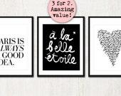 3 FRENCH PRINTS SET - Paris Is Always A Good Idea, A La Belle Etoile & Je T'Aime (in Classic Black and White)