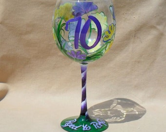 70th Birthday Hand Painted Wine Glass Says Aged to Perfection