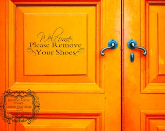 Welcome Please Remove Your Shoes Vinyl Decal