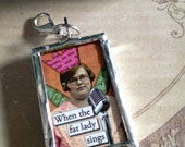 reserved listing for pearlofs  when the fat lady sings pendant