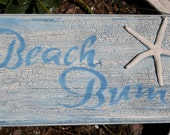 Beach Bum Sign - Beach Sign  - Wooden Sign - Coastal Decor
